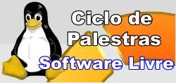 Ciclo de Palestras - Software Livre