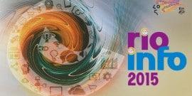 Rio Info 2015 começa dia 15/09