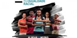 'Igualdade racial se tornou uma pauta de todos nós'