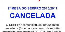 Serpro cancela 2ª Mesa de Negociação do ACT 2016/2017