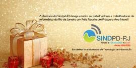 A diretoria do Sindpd-RJ deseja à categoria de TI um Feliz Natal e Próspero Ano Novo