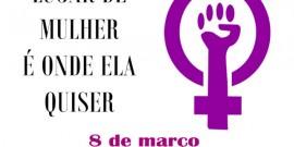 8 de março, dia de luta!